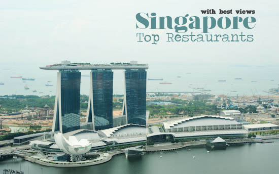 Singapore Restaurants with Best View