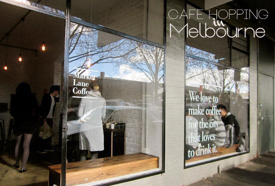 Melbourne Cafe Hopping