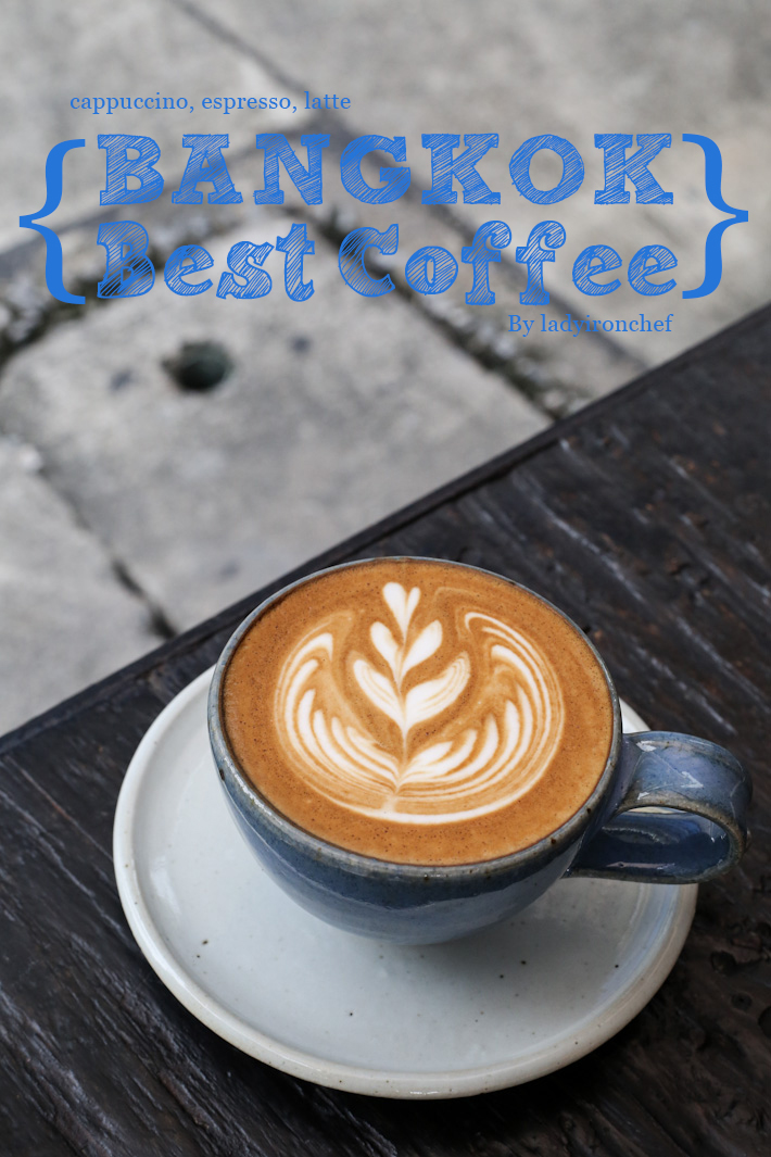 Bangkok Best Coffee Guide