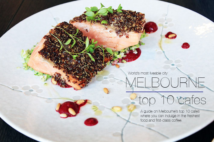 Melbourne Best Cafes