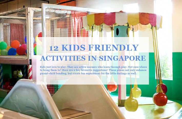 Kids friendly activities Singapore