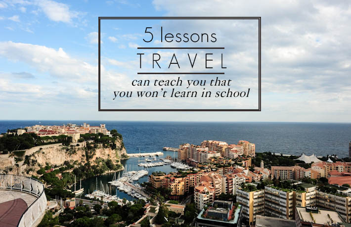 Travelling Life Lessons