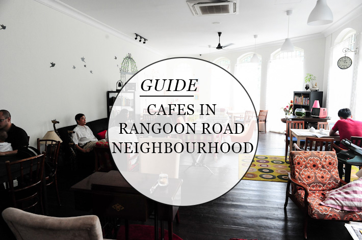 Rangoon Road Cafes