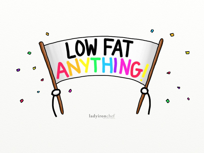 Low Fat Anything