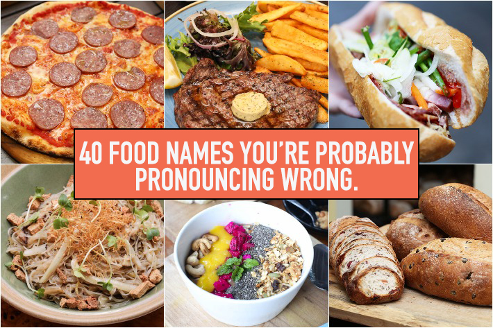 Food Mispronounced Food Names 1