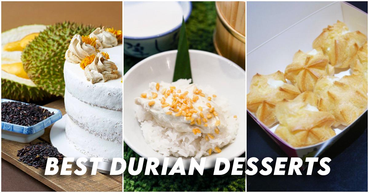 Best Durian Desserts