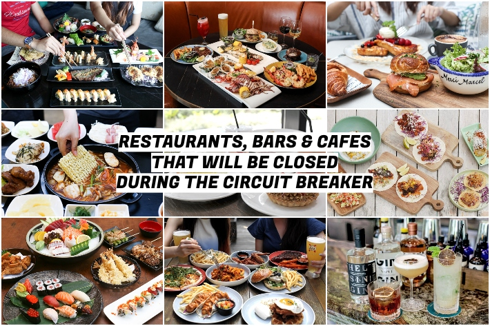 RESTAURANTS, BARS AND CAFES CLOSED DURING CIRCUIT BREAKER