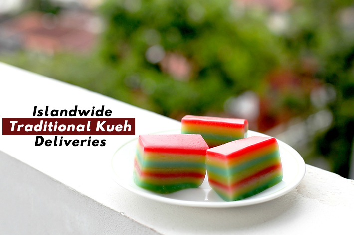 Islandwide Traditional Kueh Delivery In Singapore Cover Photo